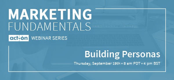 Marketing Fundamentals - Building Personas