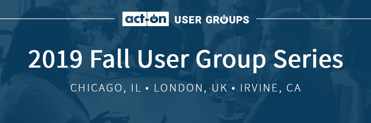 Act-On User Group 2019 Fall Series